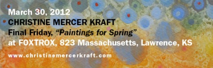 Join me for FInal Friday, March 30th, 2012, 5-9pm